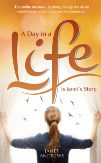 A Day In A Life - Janet Julings