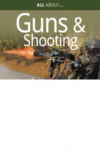 All About Guns and Shooting