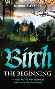 Birch - The Beginning - George Alexanda