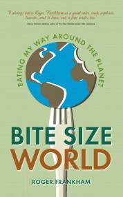 Bite Size World - Roger Frankham