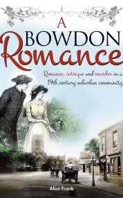 A Bowdon Romance - Alice Frank