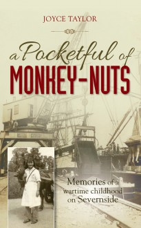 A Pocket Full of Monkey-Nuts - Joyce Taylor