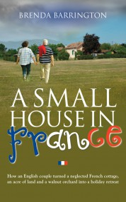 A Small House In France - Brenda Barrington
