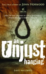 An Unjust Hanging - Dave Halliwell
