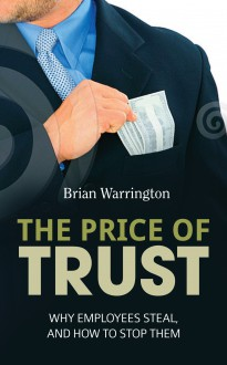 The Price of Trust