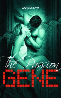 The Passion Gene