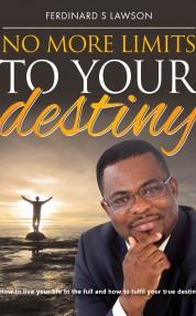 No More Limits to Your Destiny motivation