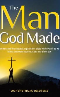 The Man God Made