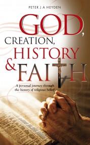 God, Creation, History and Faith