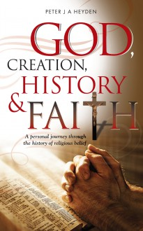 God, Creation, History and Faith