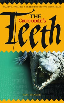The Crocodile's Teeth