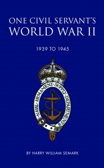 One Civil Servant's World War II