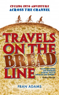 Travels on the Breadline
