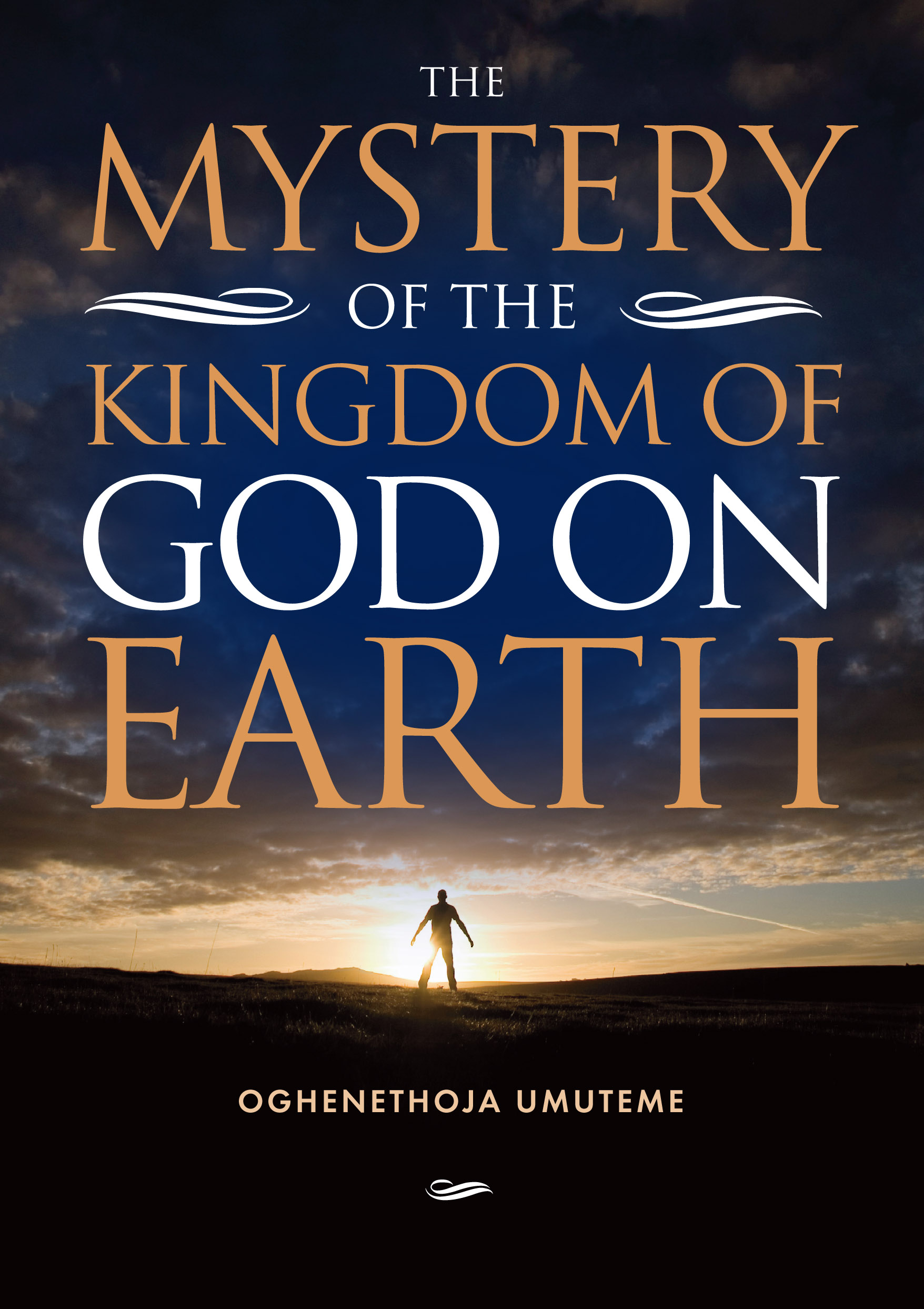 Our books: The Mystery of the Kingdom of God on Earth