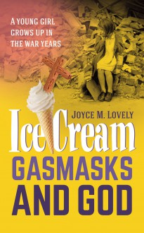 Icecreams, Gasmasks and God